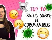 ¡TamViral!: 10 bulos sobre el coronavirus