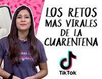 TamViral: Los retos más virales de la cuarentena